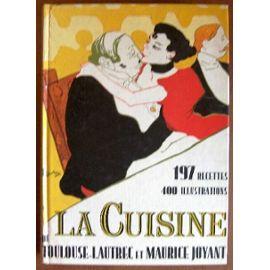 toulouse-lautrec-et-maurice-joyant-l-art-de-la-cuisine-de-toulouse-lautrec-et-maurice-joyant-197-recettes-400-illustrations-livre-909538089_ML